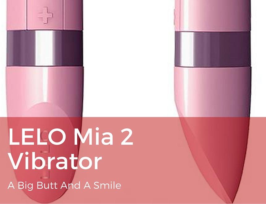 LELO Mia 2 Vibrator Review